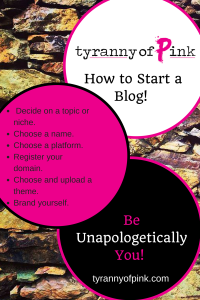How to start a blog | Tyranny of Pink