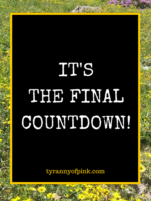 Hello September! The final countdown! | Tyranny of Pink