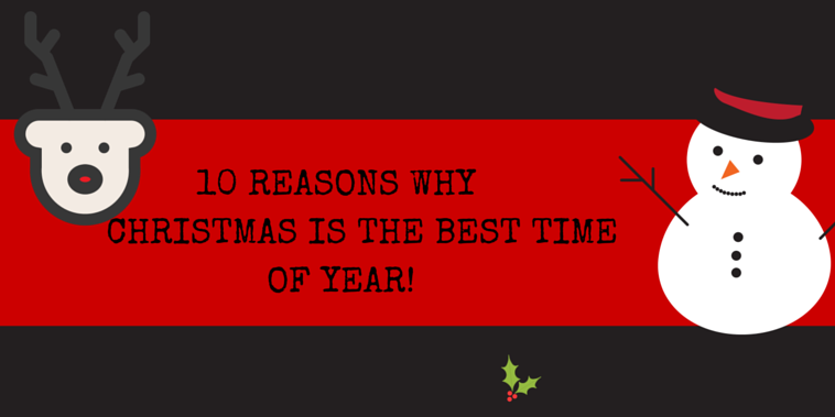 10 REASONS WHY CHRISTMAS IS THE BEST TIME OF YEAR! | Tyranny of Pink