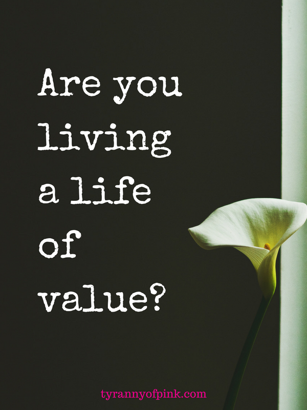 What does a life of value look like to you? Ask yourself these three questions...
