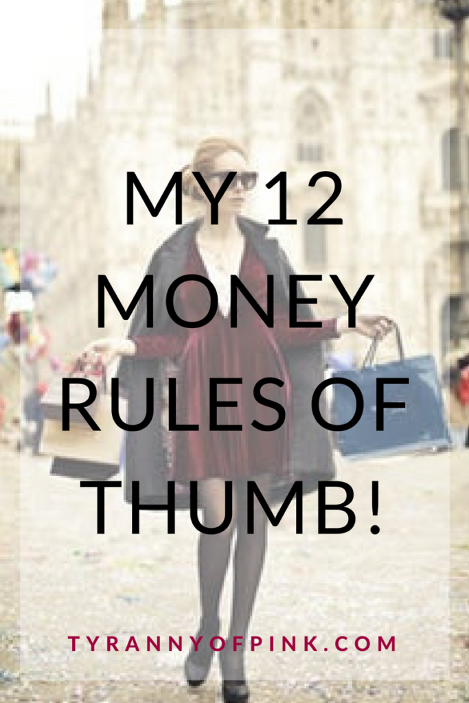 My 12 Money Rules of Thumb!